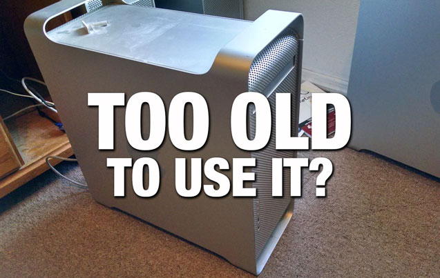Too old to use it